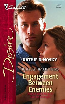 Engagement Between Enemies (Silhouette Desire), Kathie Denosky