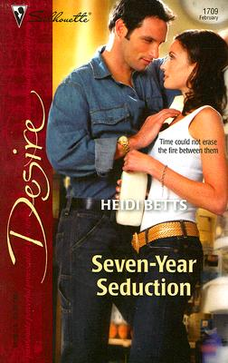 Image for Seven-Year Seduction (Silhouette Desire)