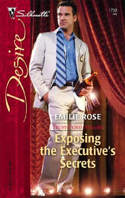 Image for Exposing The Executive's Secrets (Silhouette Desire)