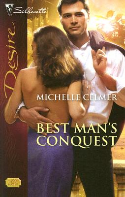 Image for Best Man's Conquest (Silhouette Desire)
