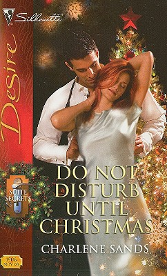 Image for Do Not Disturb Until Christmas (Silhouette Desire)