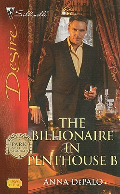 Image for The Billionaire In Penthouse B (Silhouette Desire)