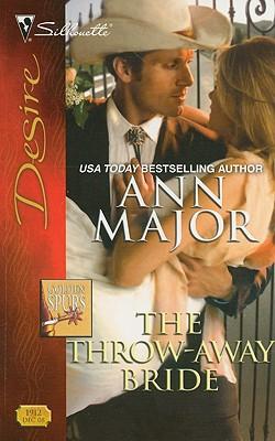 The Throw-Away Bride (Silhouette Desire), ANN MAJOR