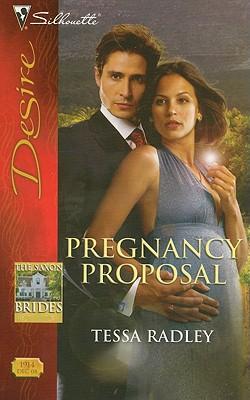 Pregnancy Proposal (Silhouette Desire), TESSA RADLEY