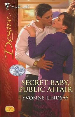 Secret Baby, Public Affair (Silhouette Desire), YVONNE LINDSAY