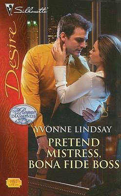 Image for Pretend Mistress, Bona Fide Boss (Silhouette Desire)