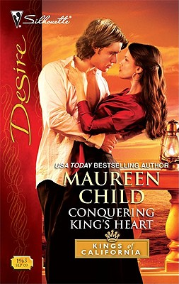 Conquering King's Heart (Silhouette Desire), MAUREEN CHILD