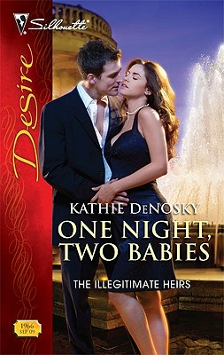 One Night, Two Babies (Silhouette Desire), KATHIE DENOSKY