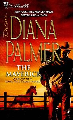 The Maverick (Silhouette Desire), DIANA PALMER