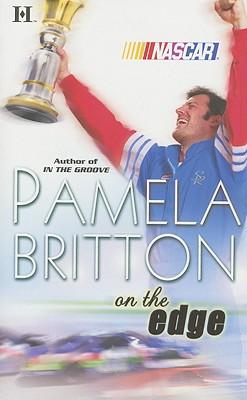 On The Edge (Hqn Romance), Pamela Britton