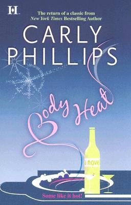 Body Heat (Hqn Romance), CARLY PHILLIPS