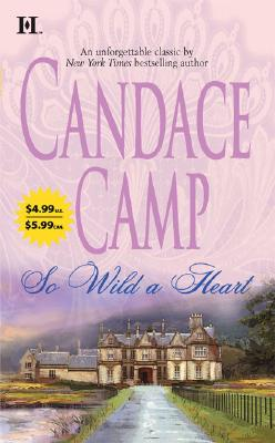 So Wild A Heart, Candace Camp