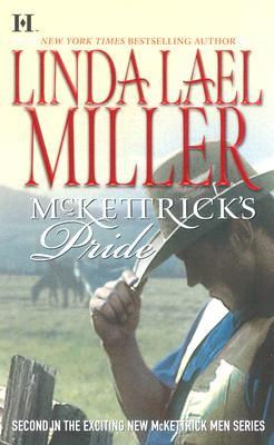 McKettrick's Pride (Bk 2 McKettrick Men), Linda Lael Miller