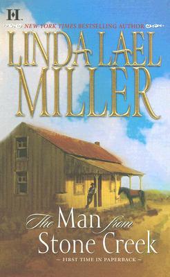 The Man From Stone Creek, Linda Lael Miller