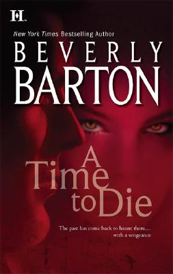 A Time To Die, BEVERLY BARTON