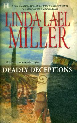 Deadly Deceptions, LINDA LAEL MILLER