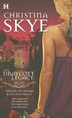 Image for The Draycott Legacy (Enchantment & Bridge Of Dreams)