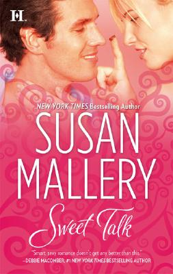 Sweet Talk, SUSAN MALLERY