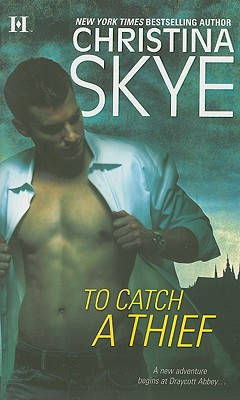 To Catch A Thief, Christina Skye