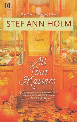 All That Matters, STEF ANN HOLM