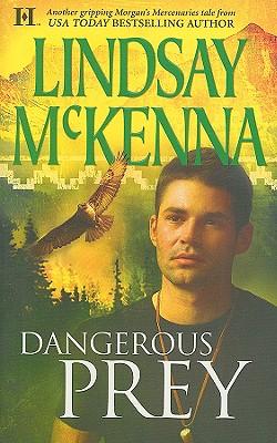 Dangerous Prey (Hqn Romance), Lindsay McKenna