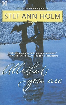 All That You Are, Stef Ann Holm