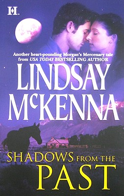 Shadows from the Past, LINDSAY MCKENNA