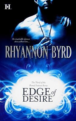 Edge of Desire (Primal Instinct), RHYANNON BYRD