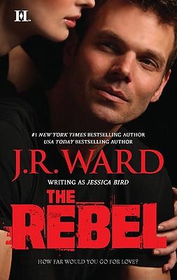The Rebel, J R Ward
