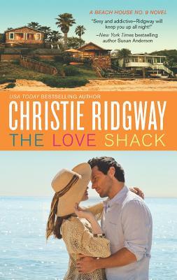 The Love Shack (Beach House No. 9), Christie Ridgway