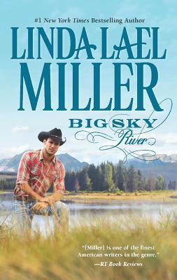 """Big Sky River, """"Miller, Linda Lael"""""""
