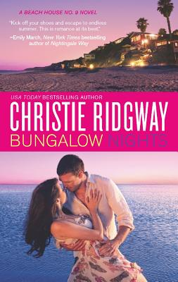 Bungalow Nights (Beach House No. 9, Book 2), Christie Ridgway