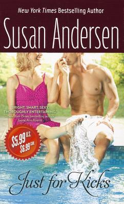 Just for Kicks, Susan Andersen