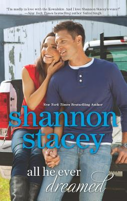 All He Ever Dreamed (Hqn), Shannon Stacey