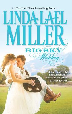 Big Sky Wedding, Linda Lael Miller