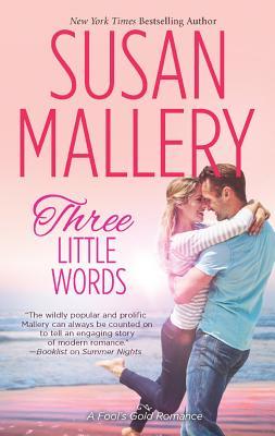 Three Little Words, Susan Mallery