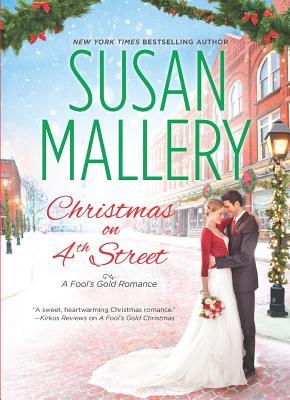 Christmas on 4th Street (Fool's Gold Romance), Susan Mallery
