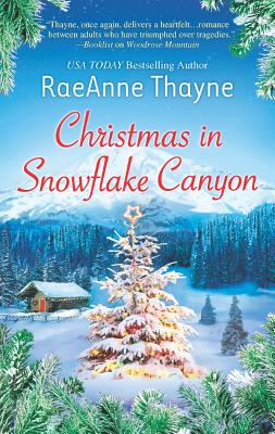 Christmas in Snowflake Canyon, Thayne, Raeanne