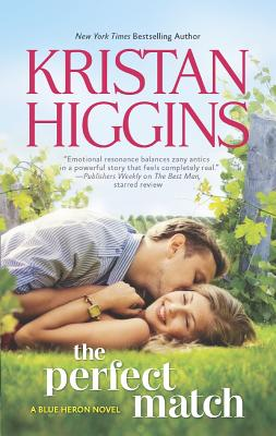 The Perfect Match (The Blue Heron Series), Kristan Higgins