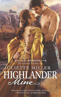 Highlander Mine (Clan Mackenzie), Juliette Miller