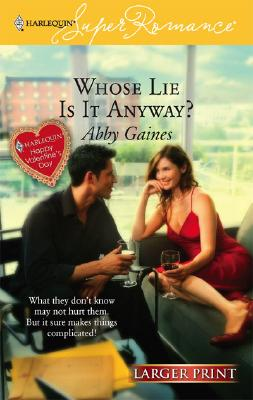 Image for Whose Lie is it Anyway? (Larger Print Harlequin Superromance, No 1397)