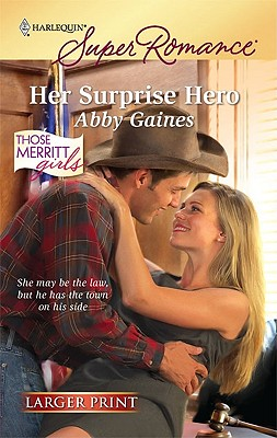 Her Surprise Hero (Harlequin Super Romance (Larger Print)), Abby Gaines