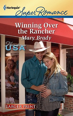 Winning Over the Rancher, Mary Brady
