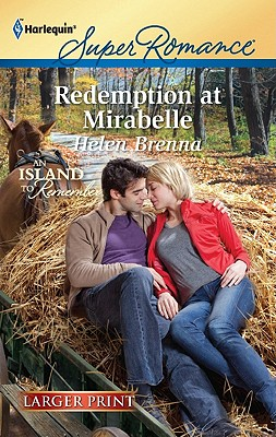 Redemption at Mirabelle (Harlequin Super Romance (Larger Print)), Helen Brenna