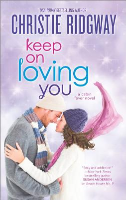 Image for Keep On Loving You (Cabin Fever)