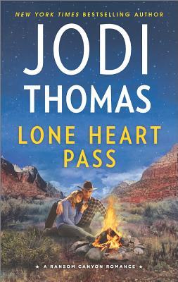 Lone Heart Pass (Ransom Canyon), Jodi Thomas