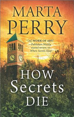 How Secrets Die, Marta Perry