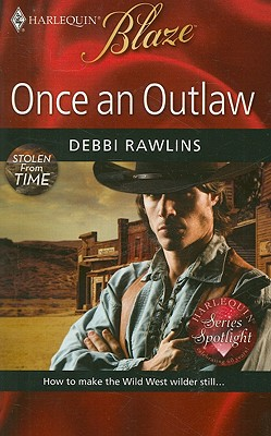 Image for Once An Outlaw (Harlequin Blaze)