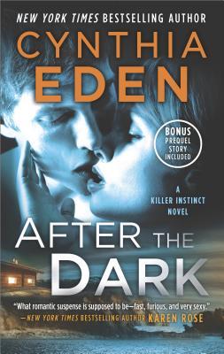 After the Dark: The Gathering Dusk Bonus (Killer Instinct), Cynthia Eden