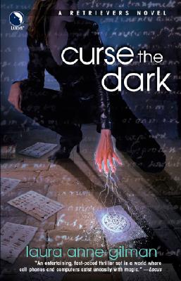 Curse The Dark (Retrievers, Book 2), Gilman, Laura Anne